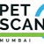 PET Scan Mumbai